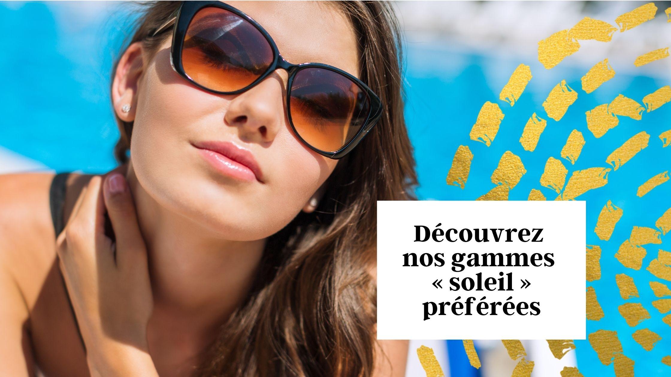 Gammes solaires pour les cheveux